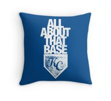 All about that base Throw Pillow