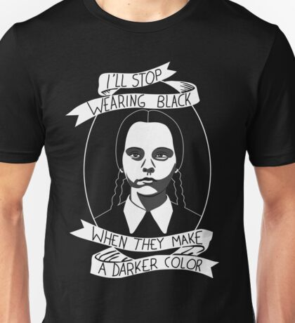 Wednesday Addams - Stop Wearing Black Unisex T-Shirt