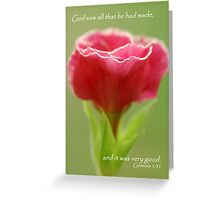 It was very good Greeting Card