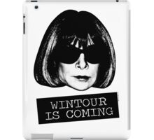 Wintour Is Coming iPad Case/Skin