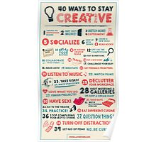 40 Ways to Stay Creative Poster Poster