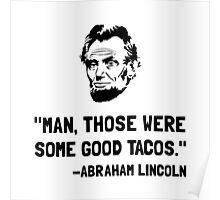Lincoln Good Tacos Poster