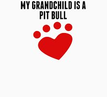 My Grandchild Is A Pit Bull T-Shirt