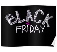 Black Friday advertisement handwritten with chalk Poster