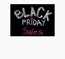 Black Friday sales advertisement handwritten with chalk T-Shirt
