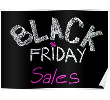 Black Friday sales advertisement handwritten with chalk Poster