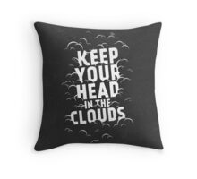 Keep Your Head in the Clouds Throw Pillow