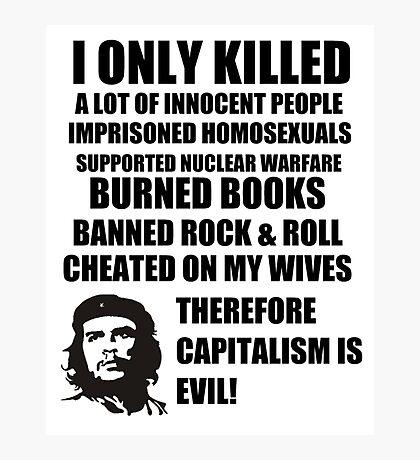 Anti-Che Guevara Photographic Print