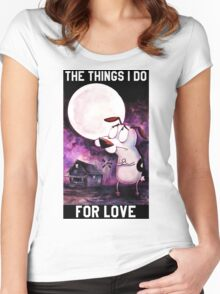 COURAGE - THE THINGS I DO FOR LOVE Women's Fitted Scoop T-Shirt