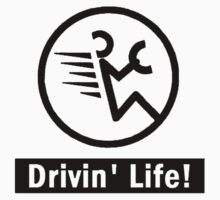 Drivin' Life! by tag76