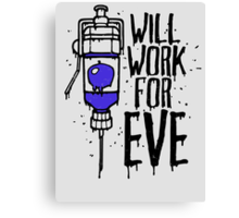 Will Work For Eve Canvas Print