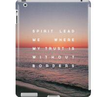 Spirit Lead Me iPad Case/Skin