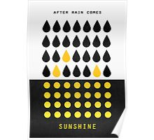 After rain comes sunshine Poster