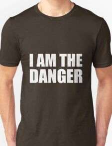 I Am The Danger- Breaking Bad T-Shirt