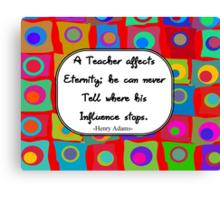 Retro Teacher Art with Quote Canvas Print