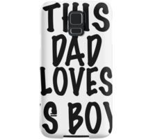 LOVE HIS BOYS  Samsung Galaxy Case/Skin