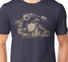 Always Mania Unisex T-Shirt