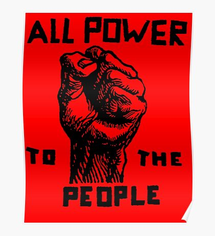 ALL POWER TO THE PEOPLE Poster
