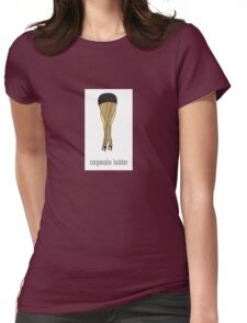 Corporate Ladder Womens Fitted T-Shirt