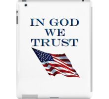 America, In God we trust, USA, American official motto iPad Case/Skin