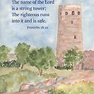 Our Strong Tower- Proverbs 18:10 by Diane Hall