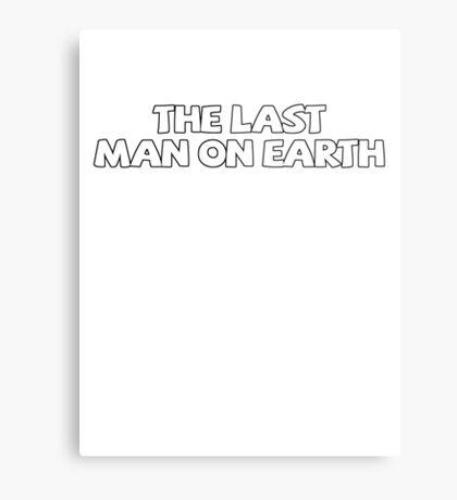 The last man on earth Metal Print