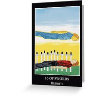10 of Swords - Rebirth Greeting Card