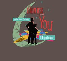 The Universe And You Unisex T-Shirt