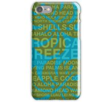 Summer Words Tropical Breezes and Hawaiian Monstera Leaf - Teal & Olive iPhone Case/Skin
