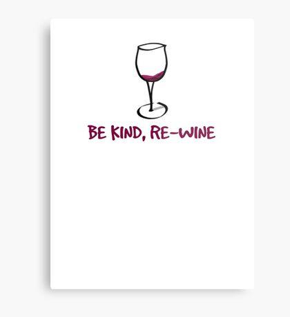 Be kind, re-wine Metal Print
