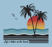 Life's Better at the Beach One Piece - Short Sleeve