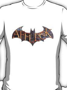 Affleck is Batman T-Shirt