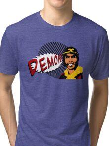 DEMON! Tri-blend T-Shirt