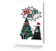 DEC-OR-ATE! Dalek Christmas Greeting Card