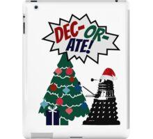 DEC-OR-ATE! Dalek Christmas iPad Case/Skin
