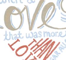 More than Love Sticker