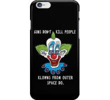 Killer Klowns Kill People iPhone Case/Skin