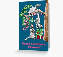 Happy Christmas, Possums! Greeting Card
