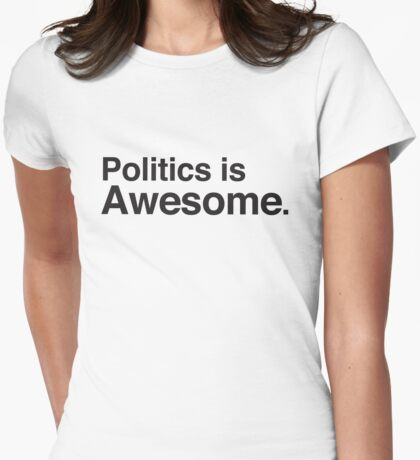 Polotics is awesome Womens Fitted T-Shirt