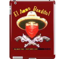 El Ammo Bandito! iPad Case/Skin
