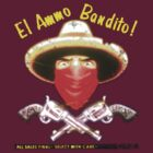El Ammo Bandito! by bubblemunki
