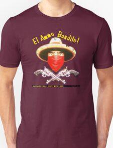 El Ammo Bandito! T-Shirt