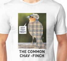 CHAV-FINCH T-SHIRT Unisex T-Shirt