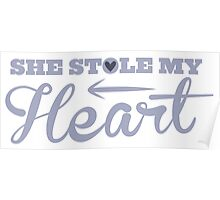 She stole my HEART with arrow left Poster
