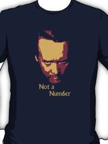 Not a Number (The Prisoner) T-Shirt