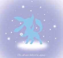 Glaceon the cold never bothered me anyway by Suicun3