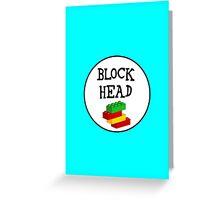 BLOCK HEAD Greeting Card
