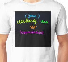 Your creativity has no boundaries  Unisex T-Shirt