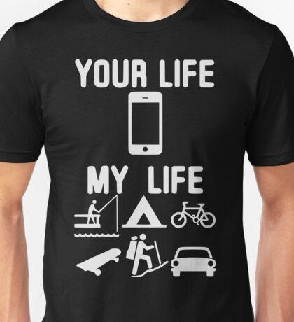 your life my life -white Unisex T-Shirt