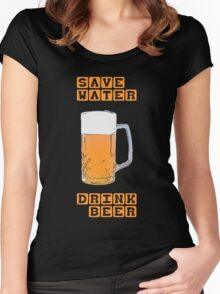 Save water - drink beer Women's Fitted Scoop T-Shirt